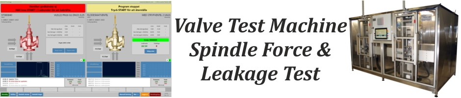 Valve Test Machine, Spindle Force & Leakage Test