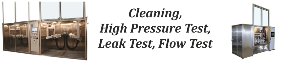 Cleaning, High Pressure Test, Leak Test, Flow Test